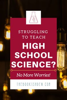 High School Science Classes w/ College Prep Science ⋆ The Bookish Den  Needing to find a high school science curriculum that will get your teen prepped for college??