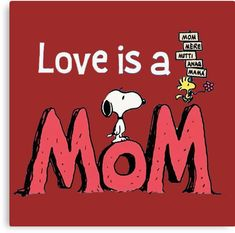 Love is a Mom snoopy