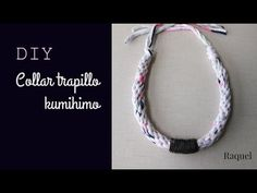 DIY Collar Trapillo Kumihimo - YouTube