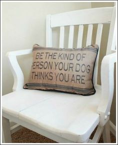 Be who your dog thinks you are....