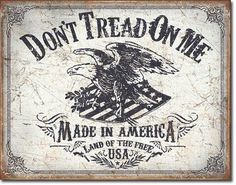 """ART/ARTWORK - Licensed Collectables - Guns & Ammo - American Patriotic [2008] - """"Don't Tread On Me - Land Of The Free"""" - Artwork/Sign Is Paint On Metal [TSFD] TSFD http://www.amazon.com/dp/B00S1J2PWS/ref=cm_sw_r_pi_dp_0jX9wb1C9WM5V"""