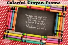 Create a Colorful Crayon Frame perfect for the favorite teacher in your life. Hello, teacher appreciation gift idea!