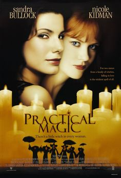 Practical Magic, 1998-- Da magia à sedução