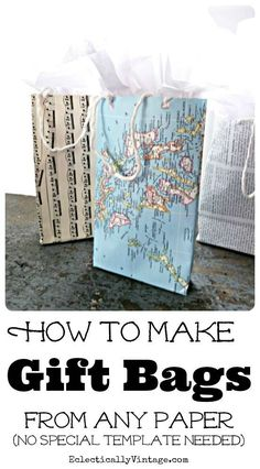 DIY Gift Bags - From any Paper How to make gift bags from any paper! How to make gift bags from any paper! Paper Gift Bags, Paper Gifts, Diy Paper, Craft Gifts, Diy Gifts, Kids Crafts, Craft Projects, Map Crafts, Diy Cadeau