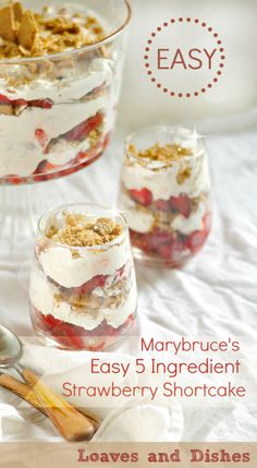 Super Simple - 5 Ingredients - Easy to carry along. Try Marybruces Strawberry Shortcake @loavesanddishes.net
