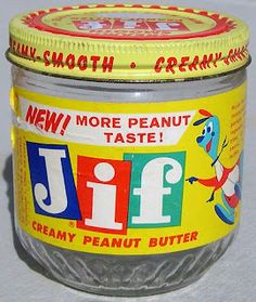 Peanut butter in glass jars! My dad used them at his workbench to hold screws, etc.