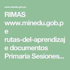 RIMAS www.minedu.gob.pe rutas-del-aprendizaje documentos Primaria Sesiones Unidad02 Integradas SegundoGrado…