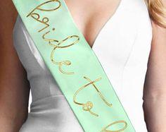 Gold Foil Bride To Be Satin Sash - Bachelorette Party Accessories, Bridal Shower Decorations, Bachelorette Sash, Mint Bride Sash, Mint Green