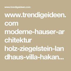 www.trendigeideen.com moderne-hauser-architektur holz-ziegelstein-landhaus-villa-hakansson-tegman-von-johan-sundberg