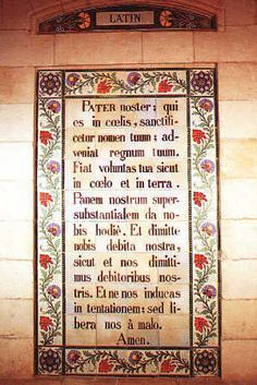 The Lord's Prayer in Latin.