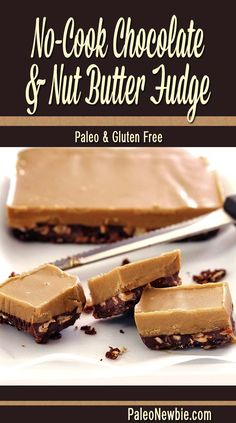 No Cook Chocolate & Nut Butter Fudge (Very easy fudge recipe. Careful, these paleo and gluten-free treats can be addictive! Gluten Free Treats, Gluten Free Desserts, Dairy Free Recipes, Dessert Sans Gluten, Paleo Dessert, Dessert Recipes, Desserts Crus, Desserts Sains, Fudge Recipes