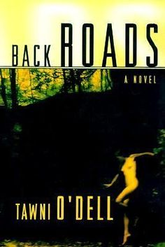 Back Roads by Tawni O'Dell (2000, Hardcover) Hardback Book