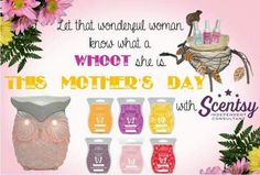 Mothers Day Scentsy ideas