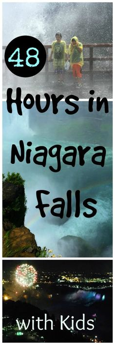 48 Hours in Niagara Falls with Kids: Astounding Natural Beauty, Spectacular Fireworks
