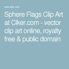 Sphere Flags Clip Art at Clker.com - vector clip art online, royalty free & public domain