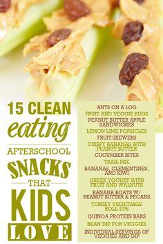 15 Clean-Eating Afterschool Snacks that Kids Love! #cleaneating #afterschoolsnacks #cleaneatingsnacks