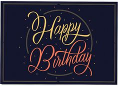 'Happy Birthday' by Martina Flor for lettercollections.com