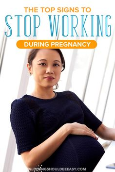 Are you pregnant and wondering if you should stop working? Take a look at the top signs to stop working during pregnancy and reasons you should. High Risk Pregnancy, First Pregnancy, Pregnancy Tips, Work Stress, Stress And Anxiety, Sleeping On Back, 37 Weeks Pregnant, Advice For New Moms, Stop Working