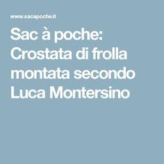 Sac à poche: Crostata di frolla montata secondo Luca Montersino