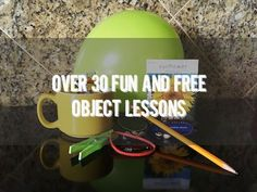 An object lesson is a great tool to teach Bible truths to children of any age! Here are over thirty-five FREE Christian object lessons A-Z in alphabetical order!