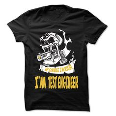 (Tshirt Charts) Of Course I Am Right I Am Test engineer 99 Cool Job Shirt [Tshirt design] Hoodies, Funny Tee Shirts