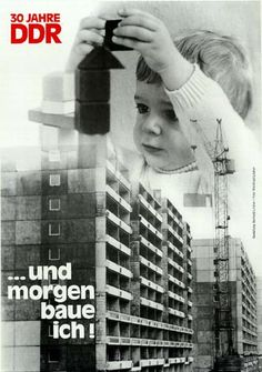 """""""Tomorrow I'll do the building."""" The GDR highly valued education. The main goal of education in East Germany was to teach children the importance of working and the economic factors that come with working. The creator of this image wanted to show that the children of East Germany would grow to be the workers of tomorrow in this communistic society. As seen in the short the film we pinned, East Germany's communist society highly depends on its workers to become more developed in the future."""