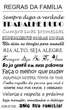 Regras da Família Detailed Image, Good Vibes, Sentences, Favorite Quotes, Love You, Advice, Inspirational Quotes, Wisdom, Messages