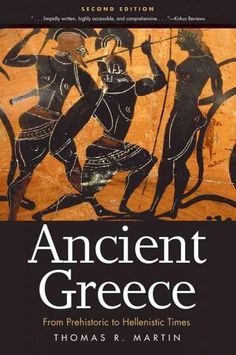 In this compact yet comprehensive history of ancient Greece, Thomas R. Martin brings alive Greek civilization from its Stone Age roots to the fourth century B.C. Focusing on the development of the Gre