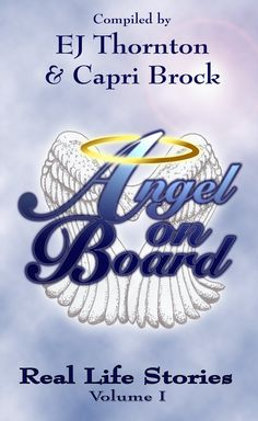 Angel On Board - Real Life Stories (True Angel Books Book 2):Amazon:Kindle Store