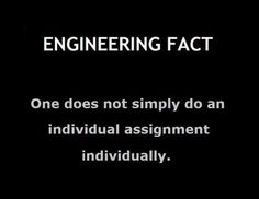 Engineering fact #1