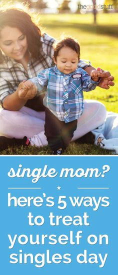 Single Mom? Here's 5 Ways to Treat Yourself on Singles Day | thegoodstuff