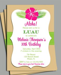 Luau Invitation Printable - Personalized for Your Occassion, Birthday, Anniversary, Shower - Hibiscus Dream on Etsy, $15.00