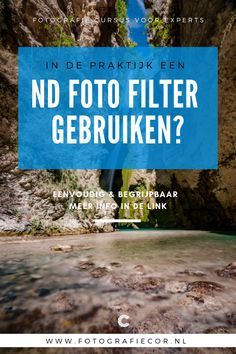 ND foto filter gebruiken? Foto Filter, Photography Tips, Filters, Photoshop, Photo Tips