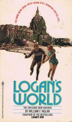 Logan's World - A book sequel to Logan's Run