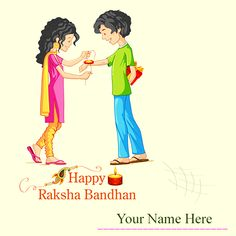 Happy Raksha Bandhan cartoon Photo with pics write name. You can use Raksha Bandhan cartoon images with name photo and send a gift, chocolate to your lovely brother or sweet sister from