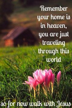 Hold loosely to the things of this world and store up your treasures in heaven.