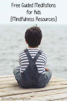Free videos with guided meditations for kids; guided meditations for kids at home or in the classroom; mindfulness resources - Bits of Positivity #mindfulness #meditation #meditationforkids #guidedmeditations