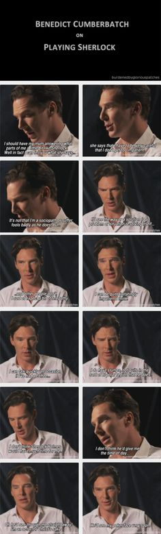 Benedict Cumberbatch on playing Sherlock.  Oh my gawd, we'd either fall madly in love or kill each other!