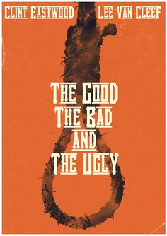 The Good, the Bad and the Ugly ~ Minimal Movie Poster by Christian Frarey Lee Van Cleef, Sergio Leone, Epic Movie, Film Movie, Minimal Movie Posters, Pop Culture References, Alternative Movie Posters, Western Movies, Movies