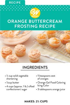 Orange Buttercream uses real zest and natural orange juice; it's a natural with Margarita or Orange cakes and is a nice surprise on any chocolate cupcakes. Cake Filling Recipes, Frosting Recipes, Cupcake Recipes, Baking Recipes, Dessert Recipes, Frosting Tips, Orange Buttercream Frosting Recipe, Homemade Frosting, Icing Recipe