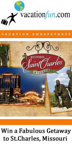 #Win a Fabulous #Getaway to St. Charles, #Missouri #Vacation #Travel #Sweepstakes
