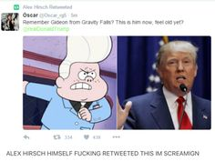 Gravity Falls, How dare compare Gideon to trump? Gravity Falls Funny, Gravity Falls Gideon, Gavity Falls, Fall Memes, Funny Memes, Hilarious, Reverse Falls, Trust No One, Fandoms