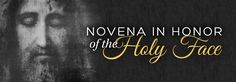 Novena To The Holy Face of Jesus | Our Lord Jesus Christ | Prayers and Novenas