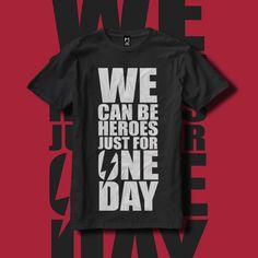 Camiseta We Can Be Heroes|