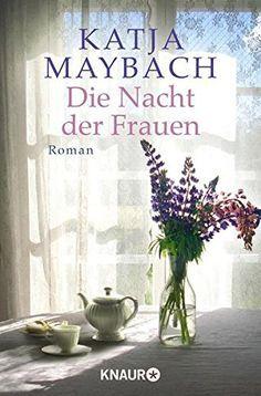 Die Nacht der Frauen: Roman von Katja Maybach https://www.amazon.de/dp/3426516063/ref=cm_sw_r_pi_dp_x_lAzQxbG4M24RC