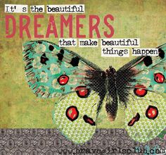 Brave Girls Club - It's the beautiful dreamers that make beautiful things happen