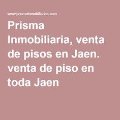 Prisma Inmobiliaria, venta de pisos en Jaen. venta de piso en toda Jaen