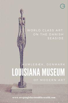 World Class Art by the Sea at the Louisiana Museum of Modern Art Museum Of Modern Art, Art Museum, Scandinavian Saunas, Capital Of Denmark, Louisiana Museum, Oregon, World Class, Beautiful Buildings, New Artists
