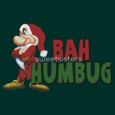 Grumpy Dwarf Bah Humbug Christmas by sweetsisters