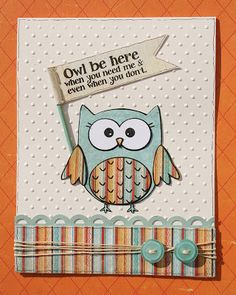 "Paperlicious Designs: Sweet 'n Sassy's ""Owl Be There"""